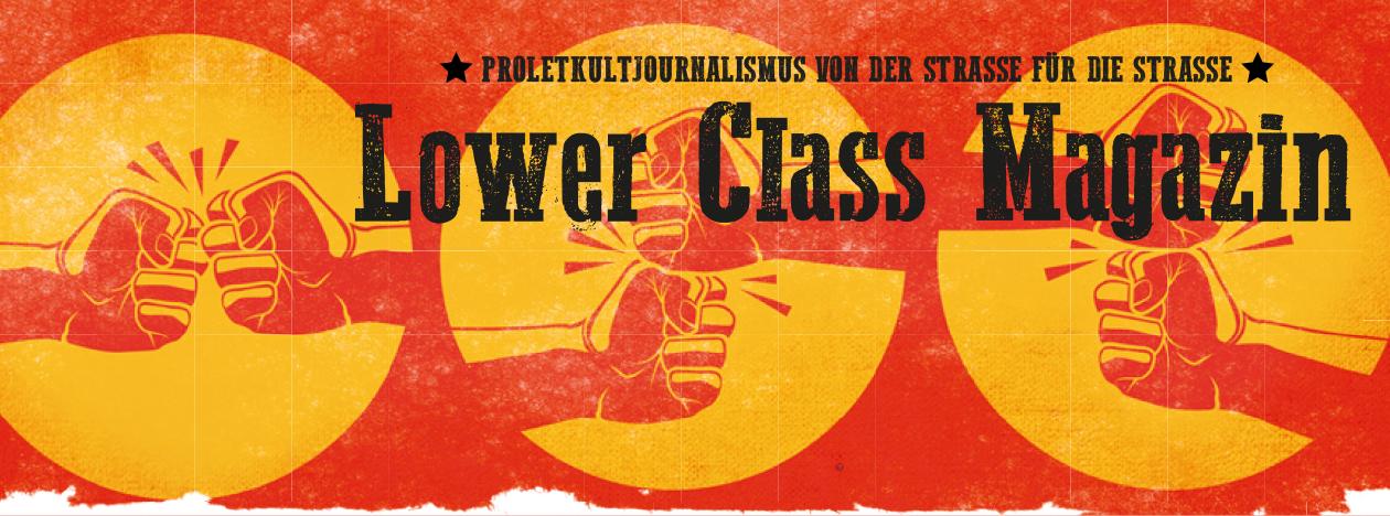 Lower Class Magazine